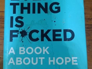 Everything is F*cked – Mark Manson