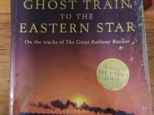 Ghost Train to the Eastern Star – Paul Theroux