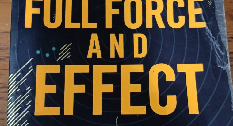 Full Force and Effect – Mark Greaney